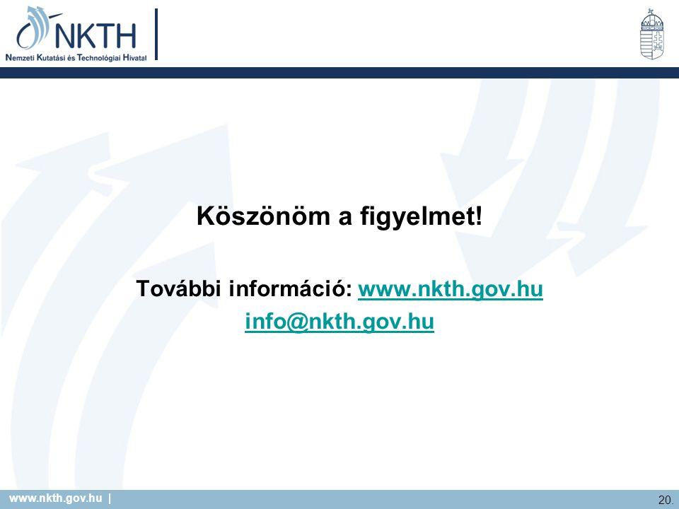 www.nkth.gov.hu | 20. Köszönöm a figyelmet.
