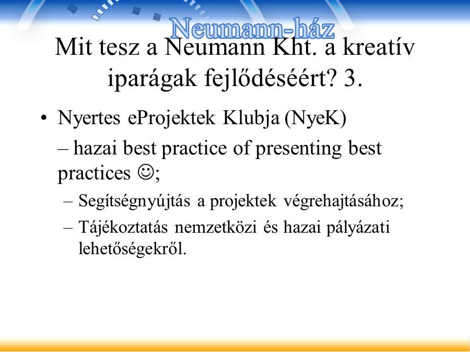Mit tesz a Neumann Kht. a kreatív iparágak fejlődéséért.