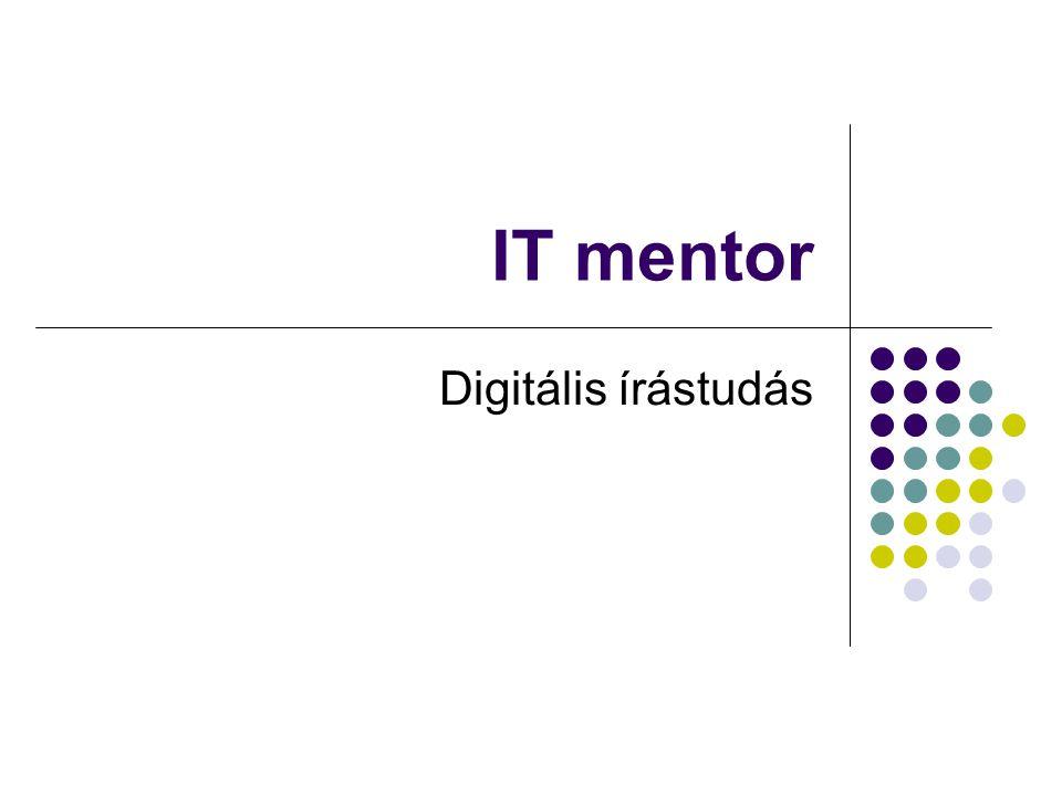 IT mentor Digitális írástudás