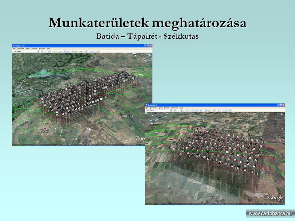 Munkaterületek meghatározása Batida – Tápairét - Székkutas www.cartohansa.hu