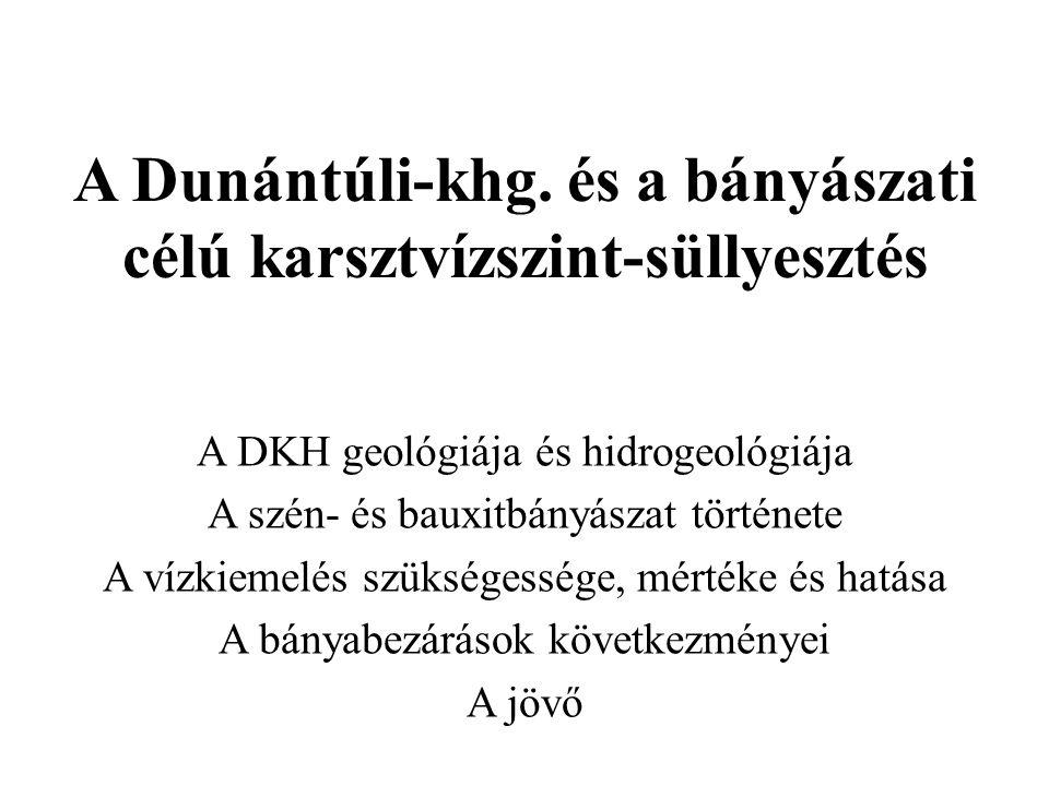 A Dunántúli-khg.