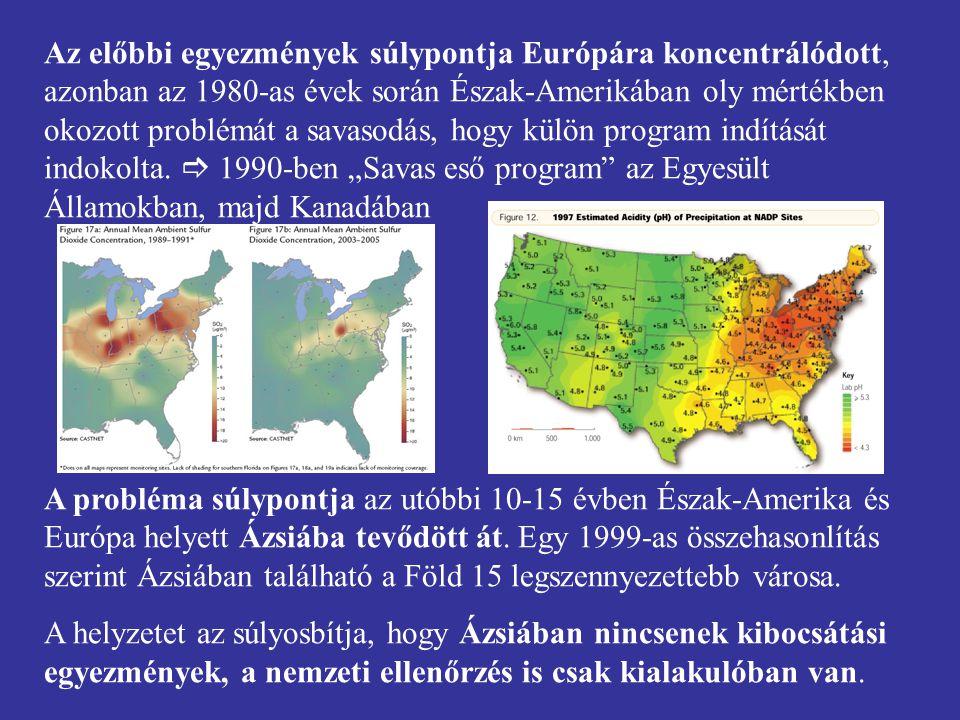 Az előbbi egyezmények súlypontja Európára koncentrálódott, azonban az 1980-as évek során Észak-Amerikában oly mértékben okozott problémát a savasodás,