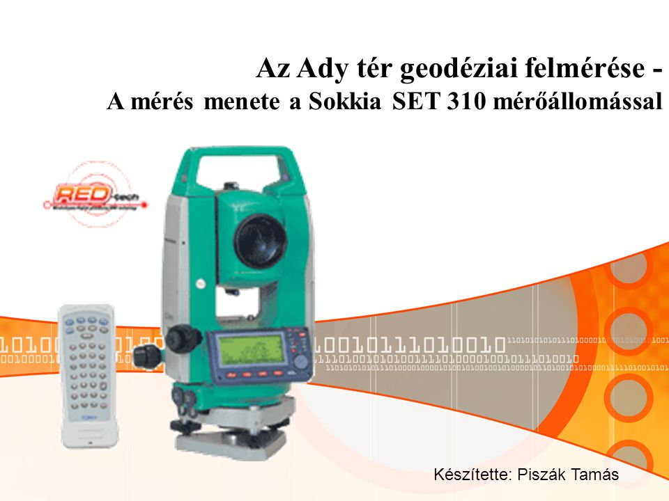 A mérőállomás néhány fontosabb paramétere: Szögmérés Pontossága:3 (0,015 mill) Mérés ideje: kevesebb, mint 0.5 s Távolságmérés Pontosság (prizmával): Pontos mérés: 2mm+2ppm Gyors mérés: 5mm+5ppm Mérési idő: Pontos mérés1.6 sec-ként Gyors mérés0.8 sec-ként Adattárolás : Belső memórián kb.