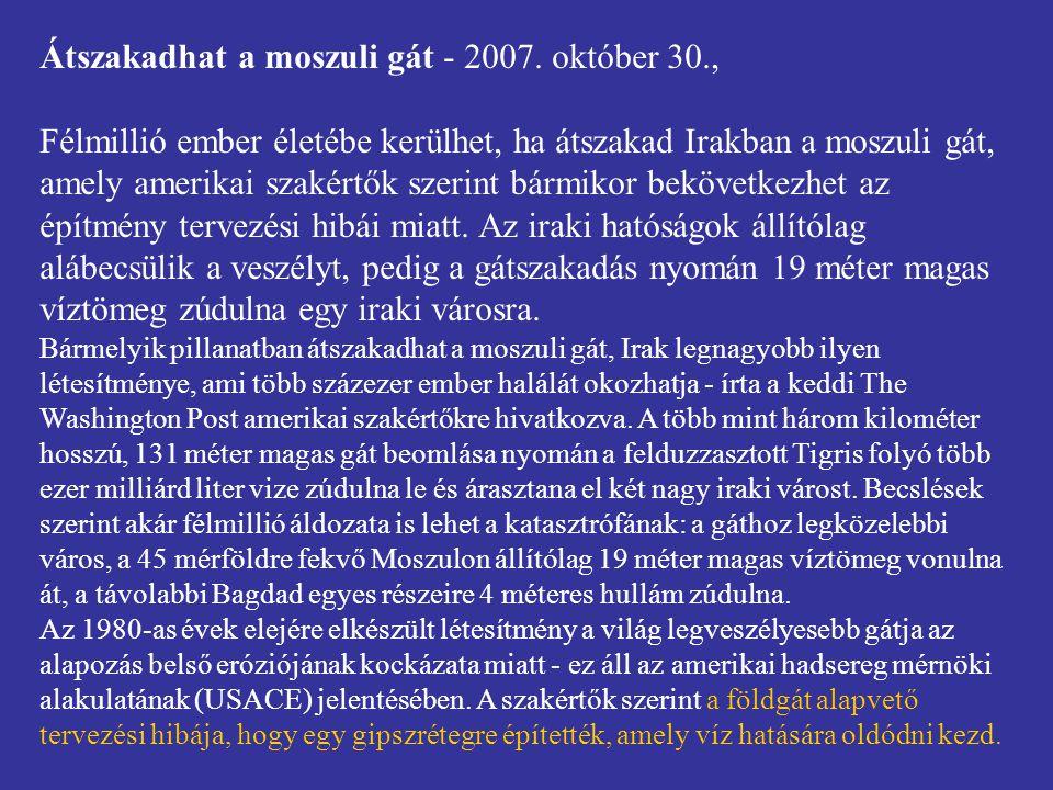 Átszakadhat a moszuli gát - 2007.