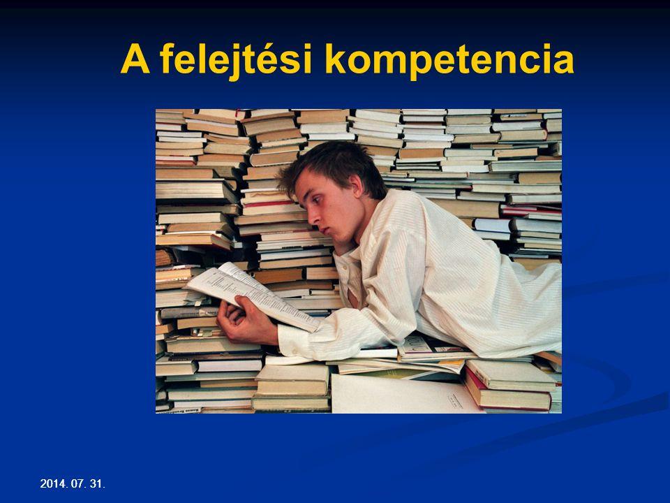 2014. 07. 31. A felejtési kompetencia