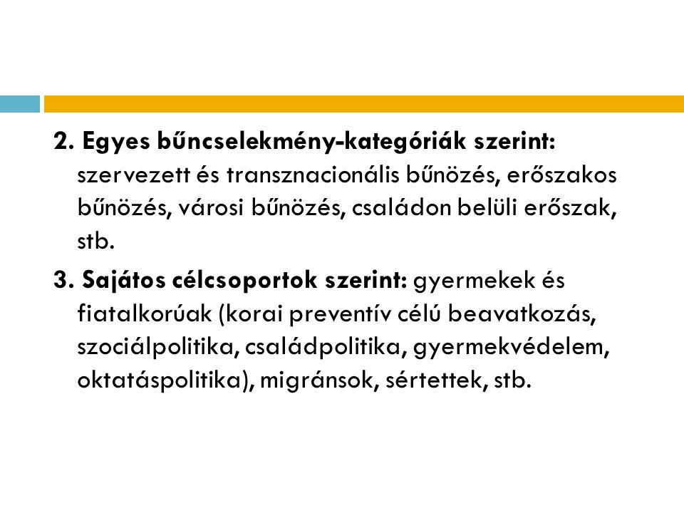 A magyar bűnmegelőzés prioritásai 4.