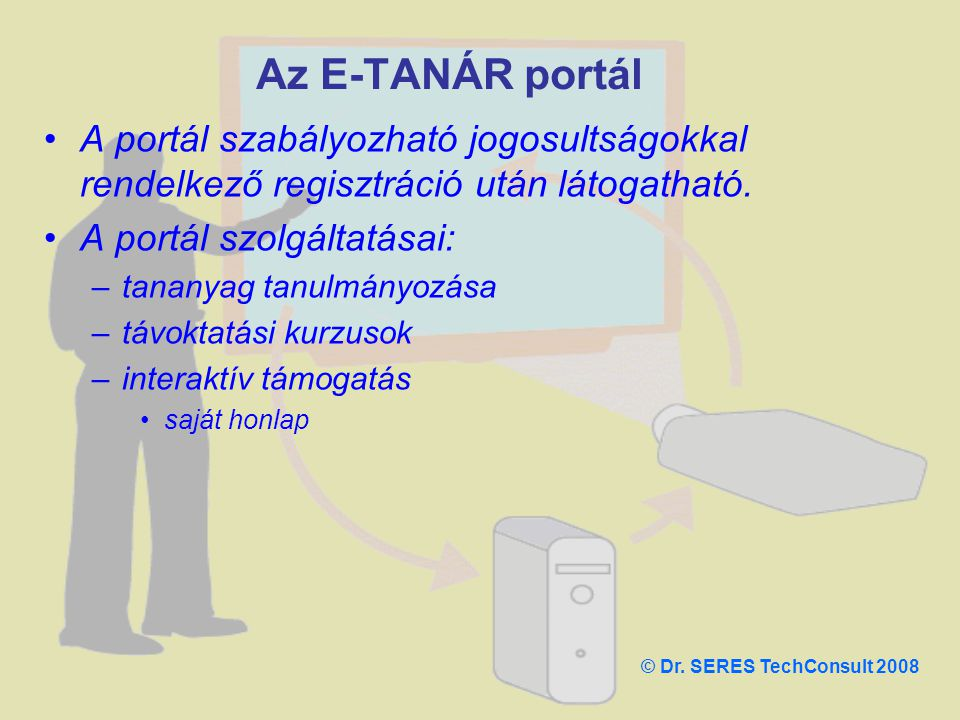 A portál szabályozható jogosultságokkal rendelkező regisztráció után látogatható. A portál szolgáltatásai: –tananyag tanulmányozása –távoktatási kurzu