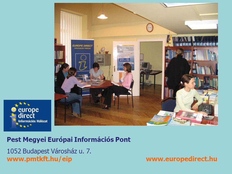 Pest Megyei Európai Információs Pont 1052 Budapest Városház u.