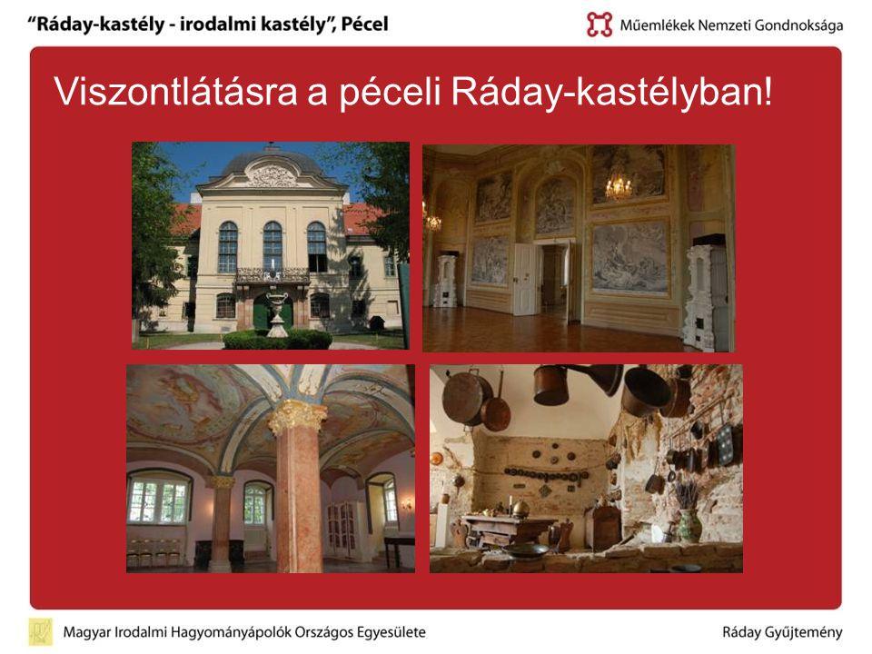 Viszontlátásra a péceli Ráday-kastélyban!