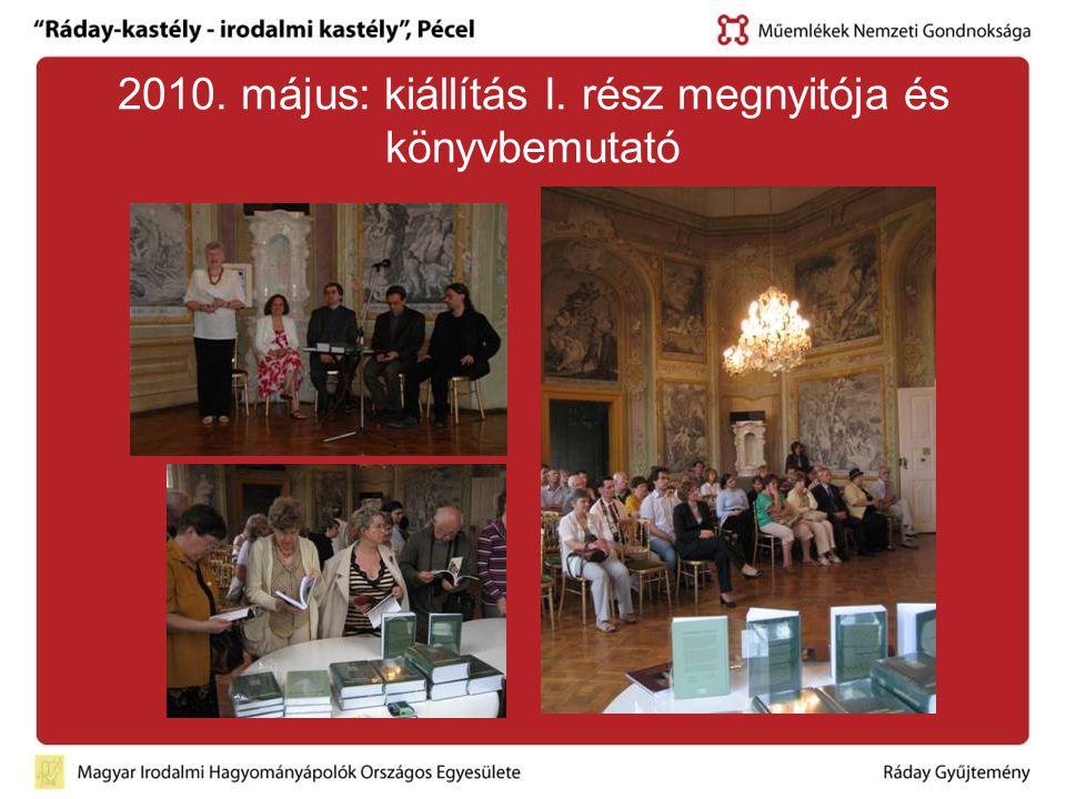 2010. május: kiállítás I. rész megnyitója és könyvbemutató