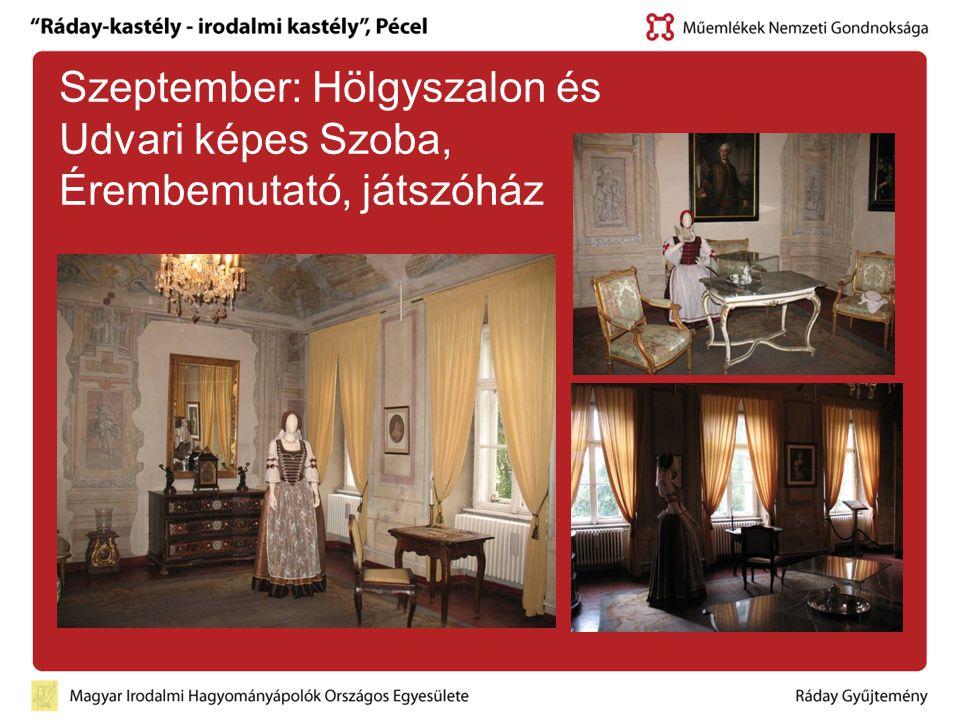 Szeptember: Hölgyszalon és Udvari képes Szoba, Érembemutató, játszóház