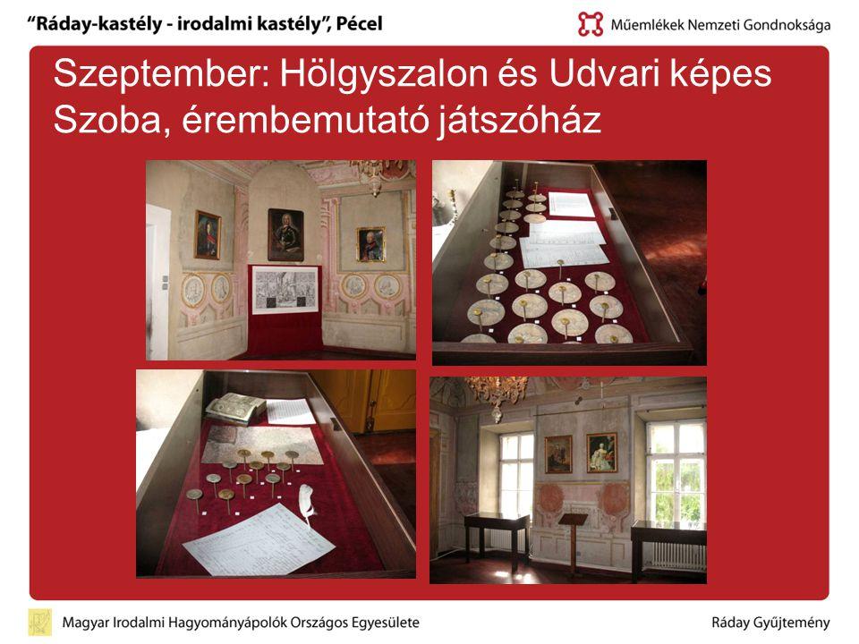 Szeptember: Hölgyszalon és Udvari képes Szoba, érembemutató játszóház