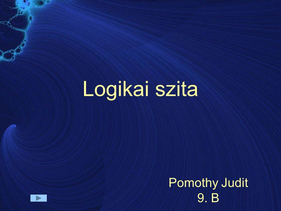 Logikai szita Pomothy Judit 9. B