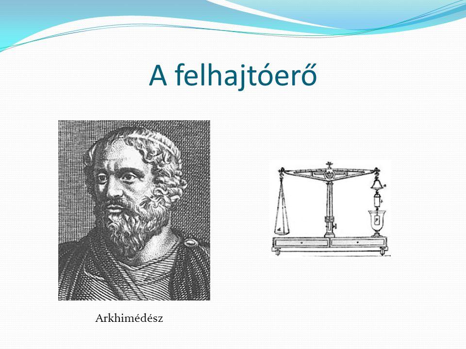 A felhajtóerő Arkhimédész