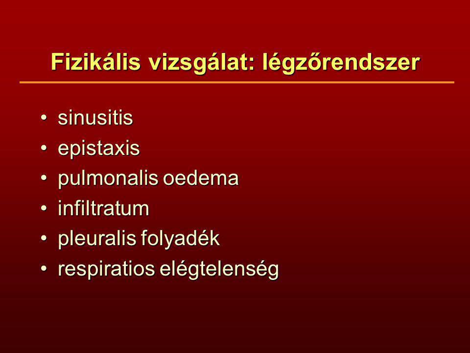 Fizikális vizsgálat: légzőrendszer sinusitissinusitis epistaxisepistaxis pulmonalis oedemapulmonalis oedema infiltratuminfiltratum pleuralis folyadékp