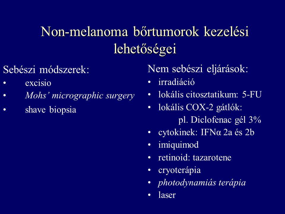 Non-melanoma bőrtumorok kezelési lehetőségei Sebészi módszerek: excisio Mohs' micrographic surgery shave biopsia Nem sebészi eljárások: irradiáció lok
