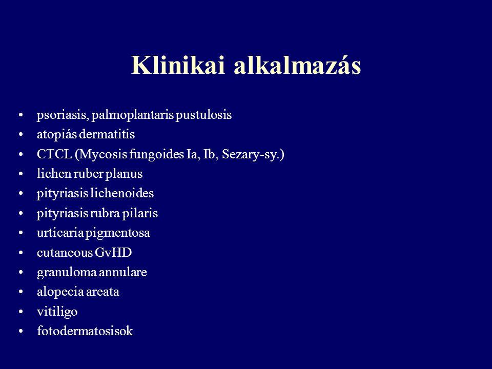 Klinikai alkalmazás psoriasis, palmoplantaris pustulosis atopiás dermatitis CTCL (Mycosis fungoides Ia, Ib, Sezary-sy.) lichen ruber planus pityriasis