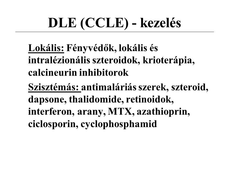 DLE (CCLE) - kezelés Lokális: Fényvédők, lokális és intralézionális szteroidok, krioterápia, calcineurin inhibitorok Szisztémás: antimaláriás szerek,
