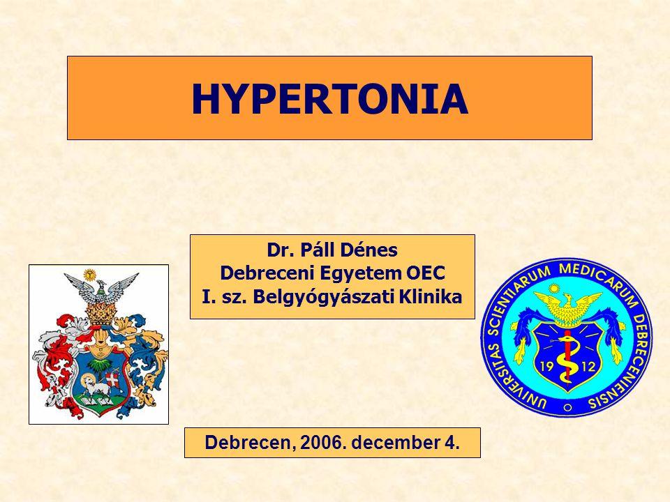 Diuretikum Nem-DHP Ca- antagonista ACE-gátló Centrális hatású szerek Alfa blokkoló Béta blokkoló DHP Ca- antagonista ARB DHB = dihydropyridin, ARB = angiotenzin II 1-es típusú receptor blokkoló