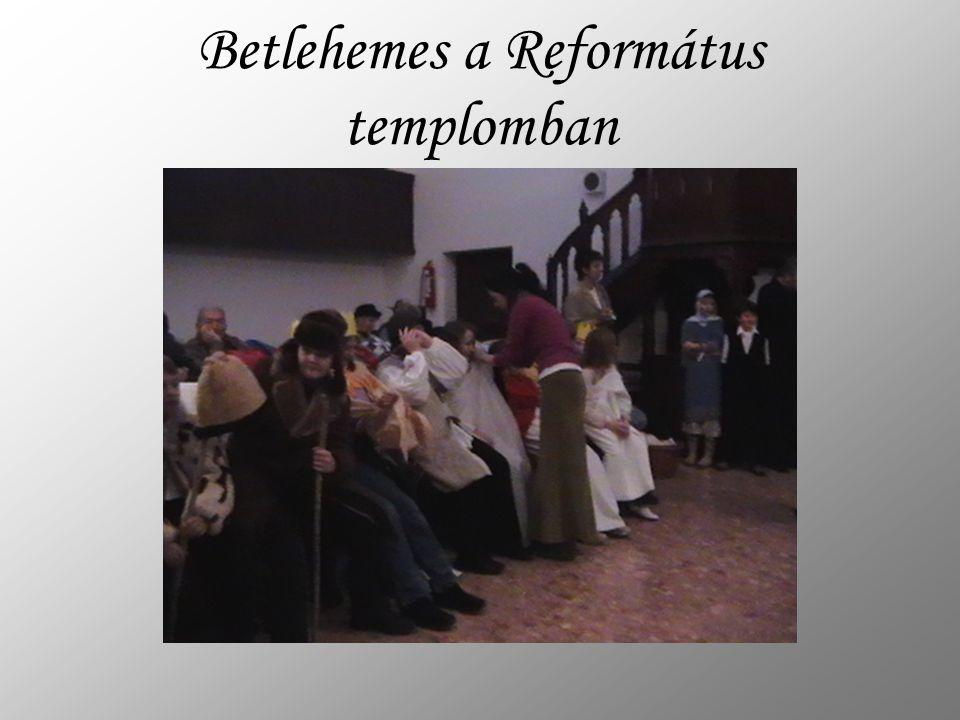 Betlehemes a Református templomban