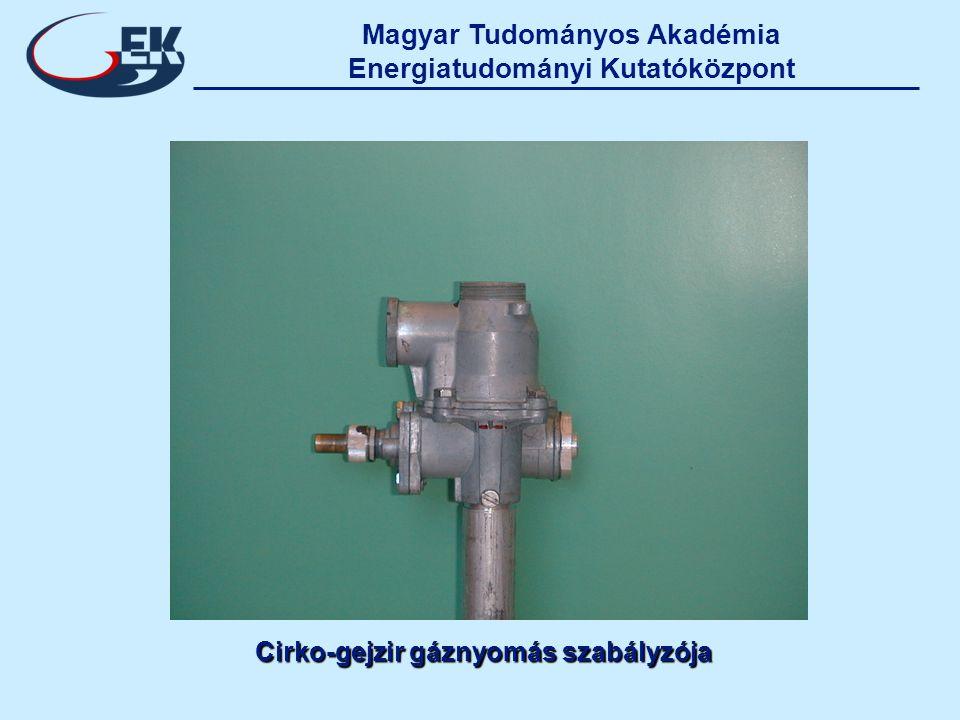 Cirko-gejzir gáznyomás szabályzója Cirko-gejzir gáznyomás szabályzója