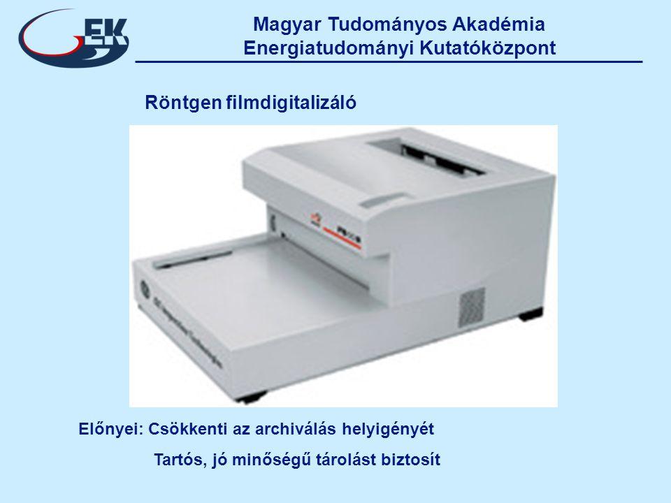 Magyar Tudományos Akadémia Energiatudományi Kutatóközpont Röntgen filmdigitalizáló Előnyei: Csökkenti az archiválás helyigényét Tartós, jó minőségű tárolást biztosít
