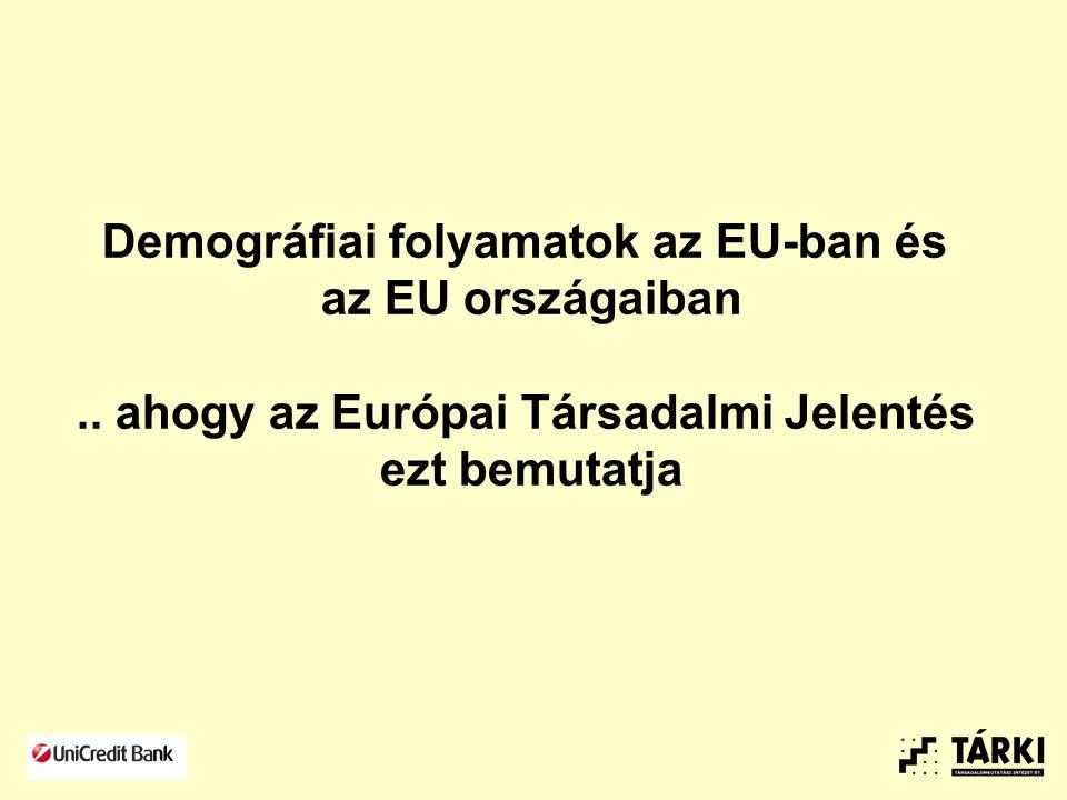 Demográfiai folyamatok az EU-ban és az EU országaiban..