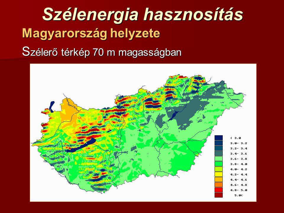 Szélenergia hasznosítás Magyarország helyzete S zélerő térkép 70 m magasságban
