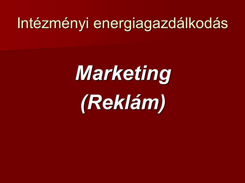 Intézményi energiagazdálkodás Marketing(Reklám)