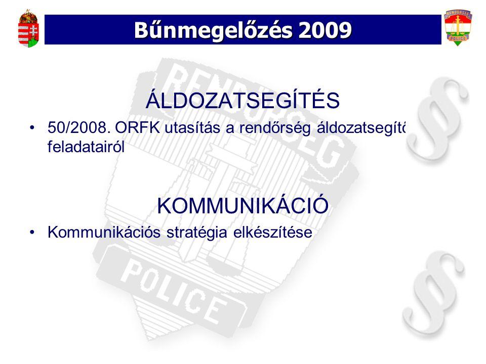 Bűnmegelőzés 2009 ÁLDOZATSEGÍTÉS 50/2008.