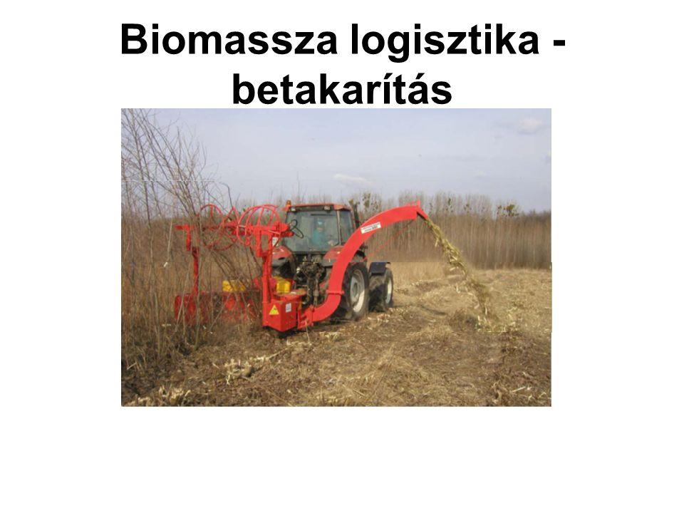 Biomassza logisztika - betakarítás