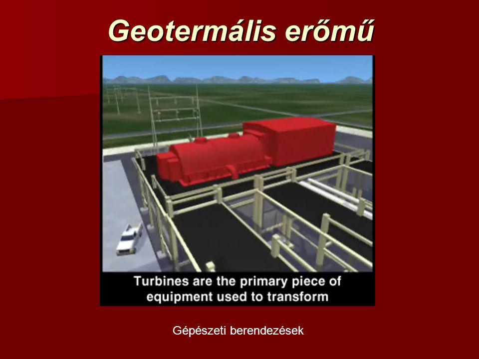 Geotermális erőmű Gépészeti berendezések