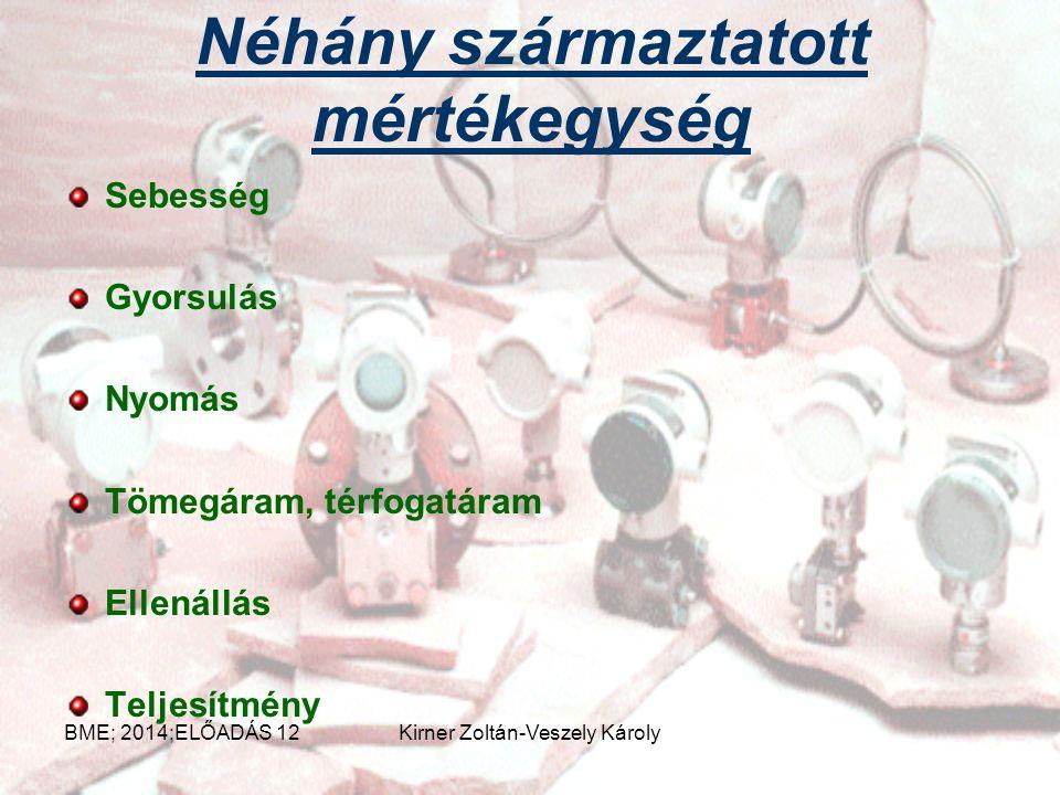 A hét alapegység Méter, a hosszúság egysége Kilogramm, a tömeg egysége Másodperc, az idő egysége Amper, a villamos áramerősség egysége Kelvin, a termo