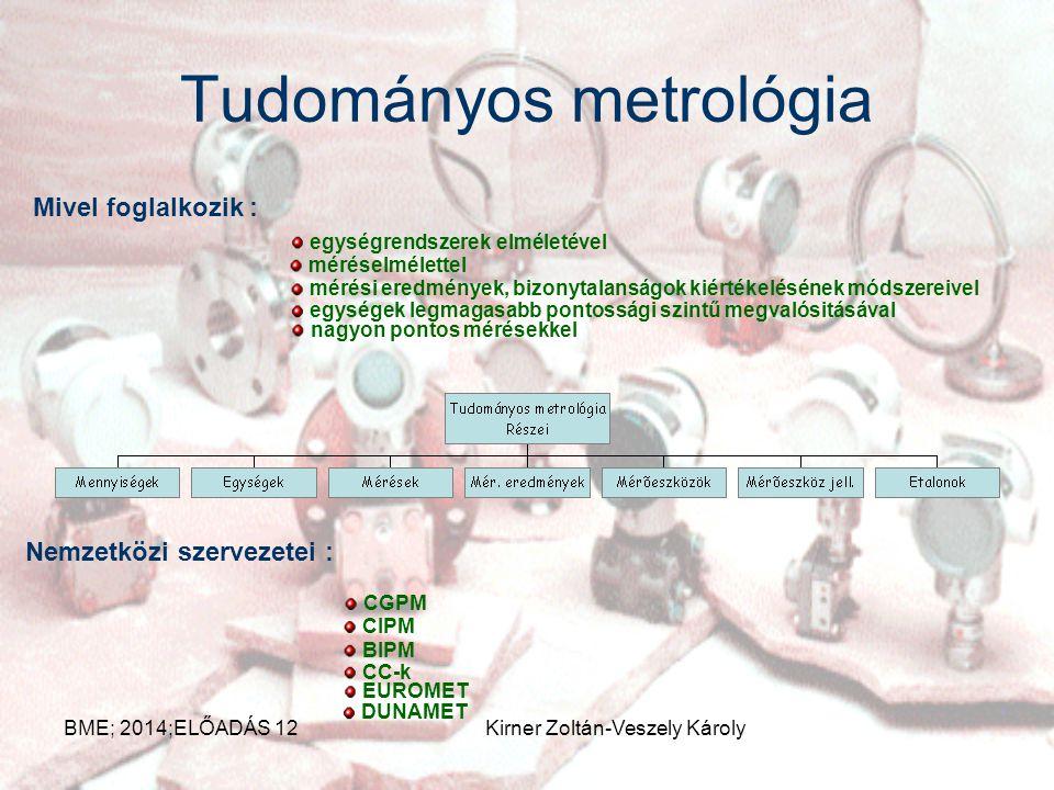 Metrológia A mérés és az összes ezzel kapcsolatos ismeretekkel foglalkozó tudomány a metrológia. Részei : tudományos metrológia törvényes metrológia i