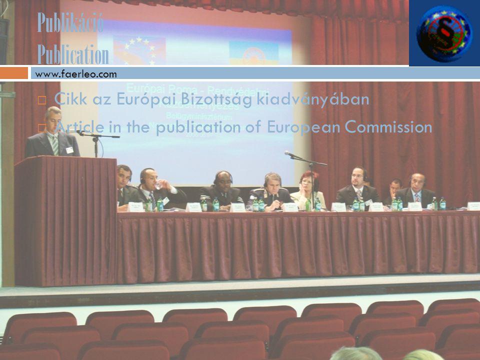 Publikáció Publication  Cikk az Európai Bizottság kiadványában  Article in the publication of European Commission www.faerleo.com
