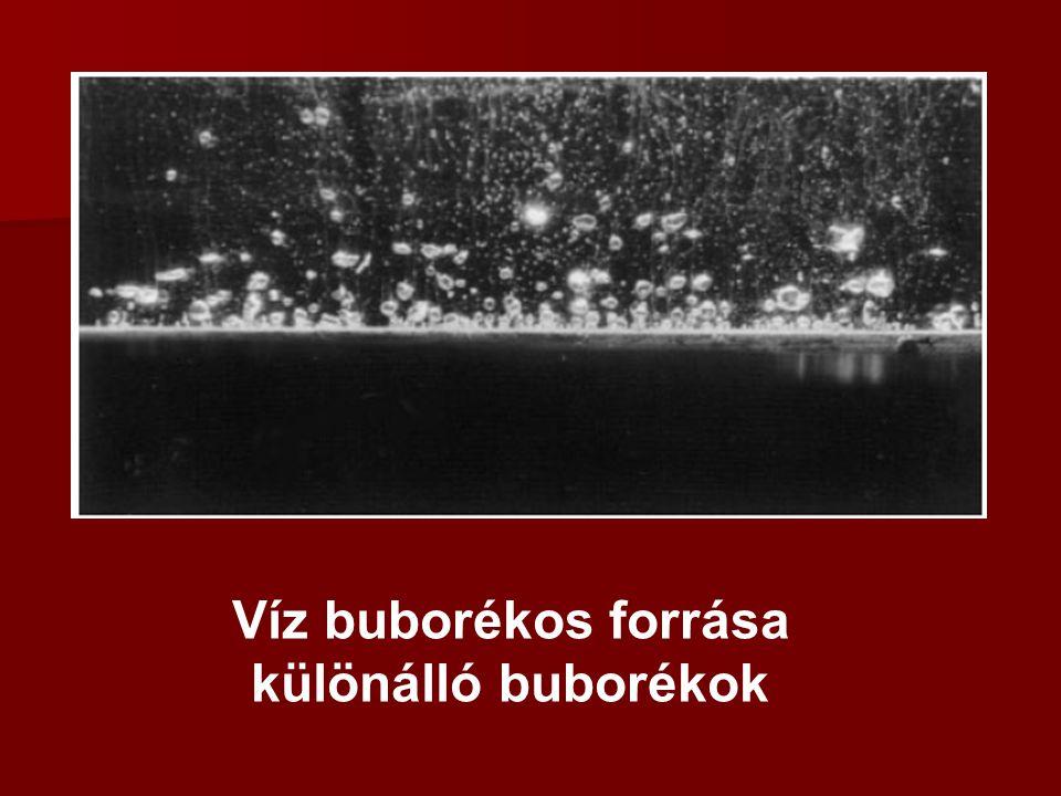 """A forrás fázisai Buborékos forrás 2.: intenzív buborékos forrás összeálló """"buborékcsövek """"gőz jet"""