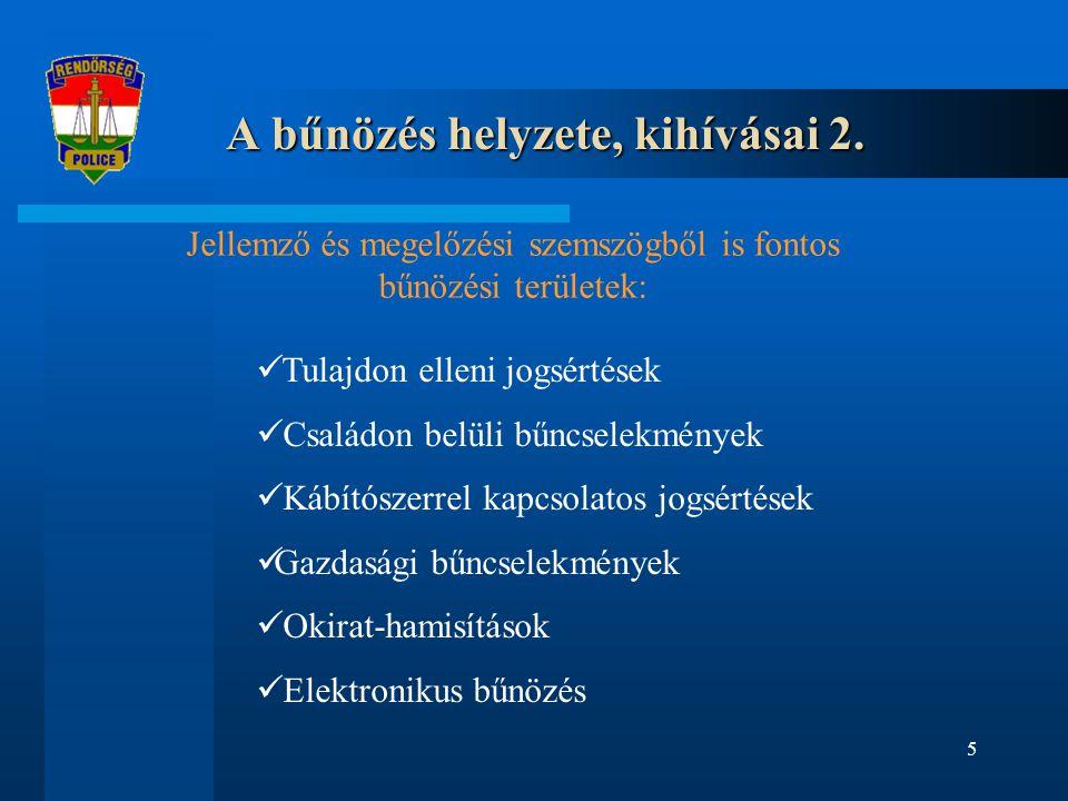 5 A bűnözés helyzete, kihívásai 2.