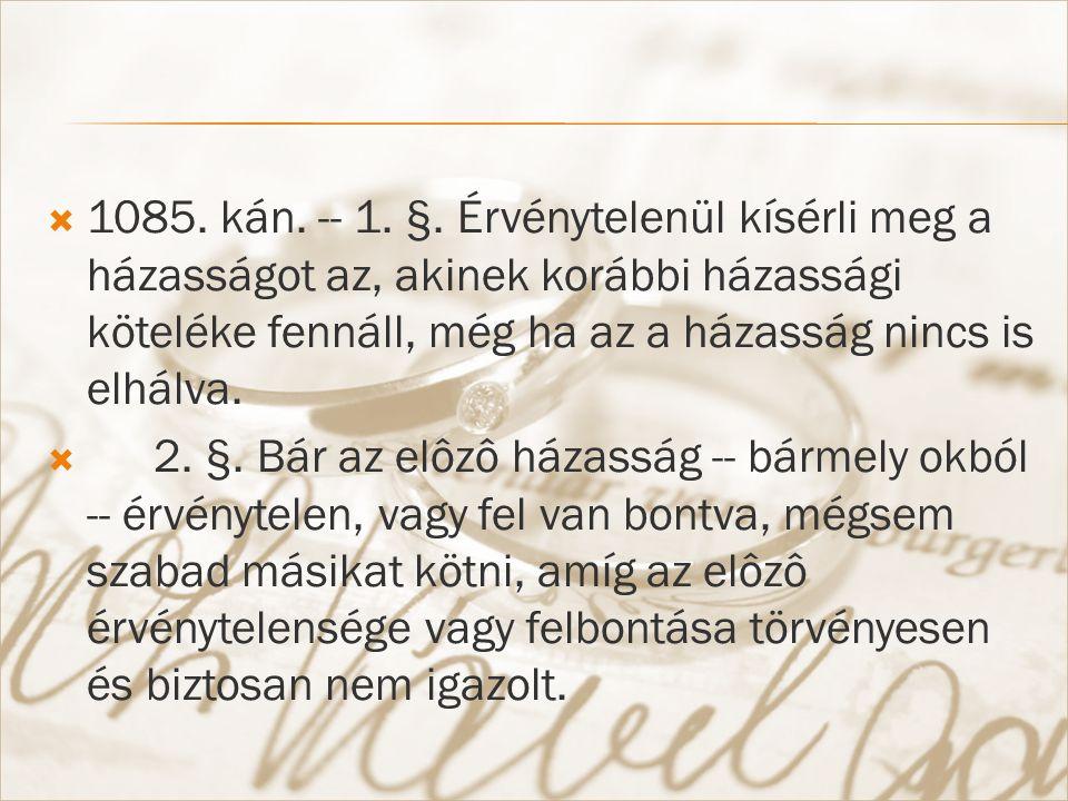  1085. kán. -- 1. §.
