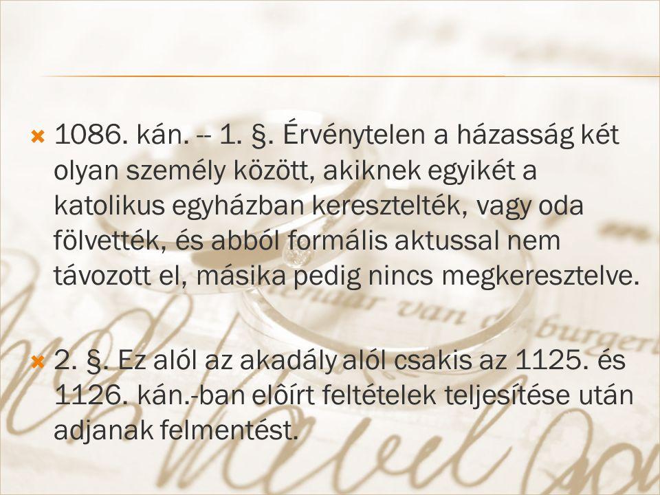  1086. kán. -- 1. §.
