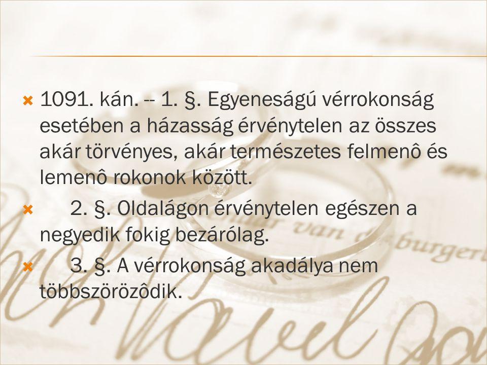  1091. kán. -- 1. §.