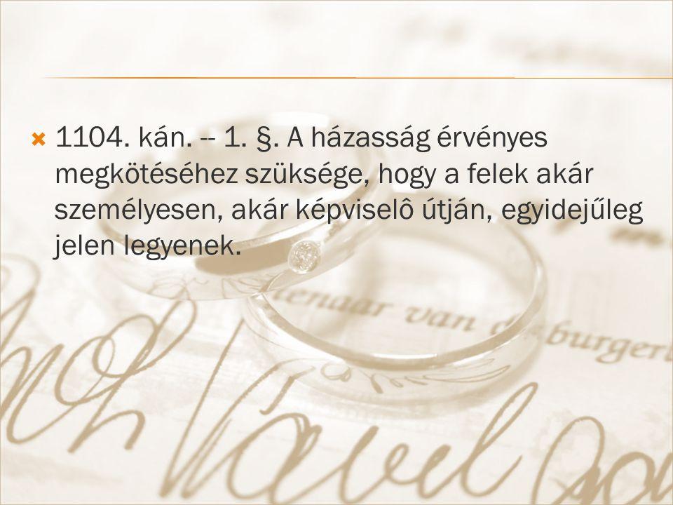  1104. kán. -- 1. §.