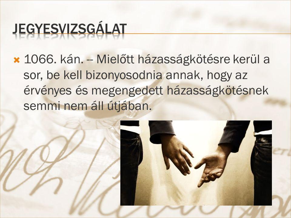 1092. kán. -- Az egyeneságú sógorság bármely fokon érvénytelenné teszi a házasságot.