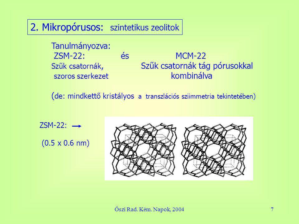 Őszi Rad.Kém. Napok, 200418 4. Következtetések: 1.