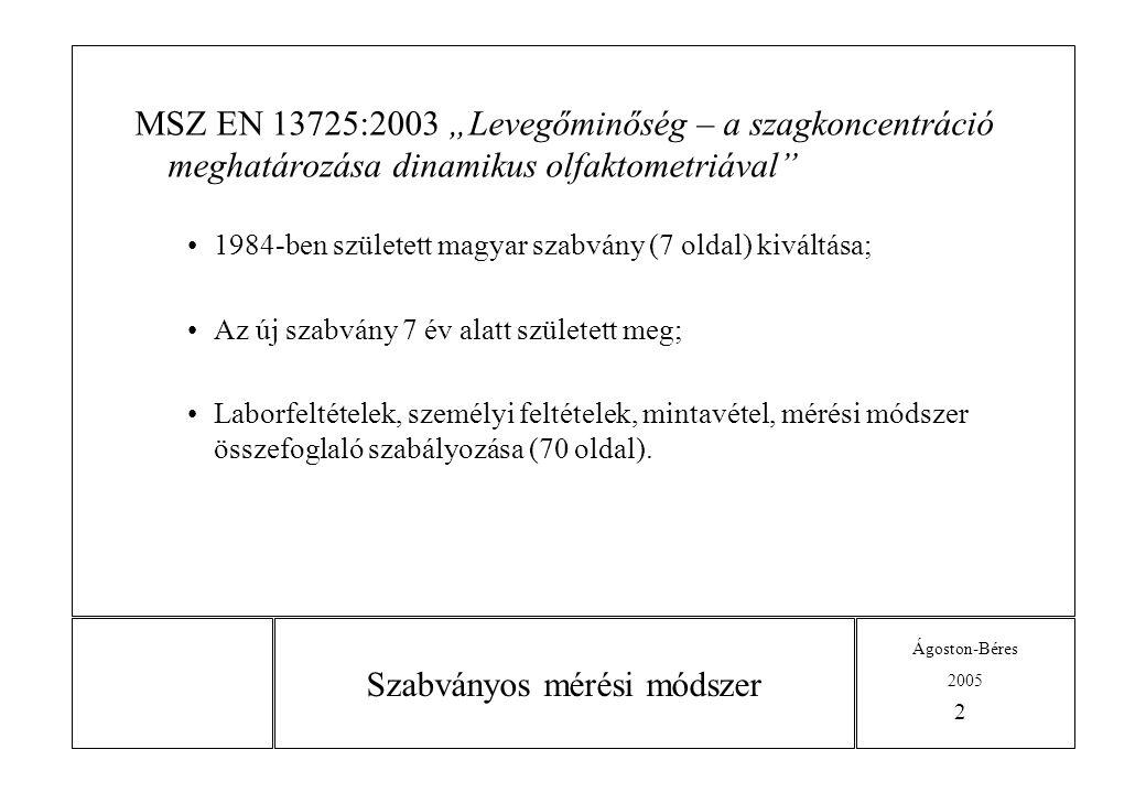 Ágoston-Béres 2005 3 Jogszabályi háttér 1.21/2001.