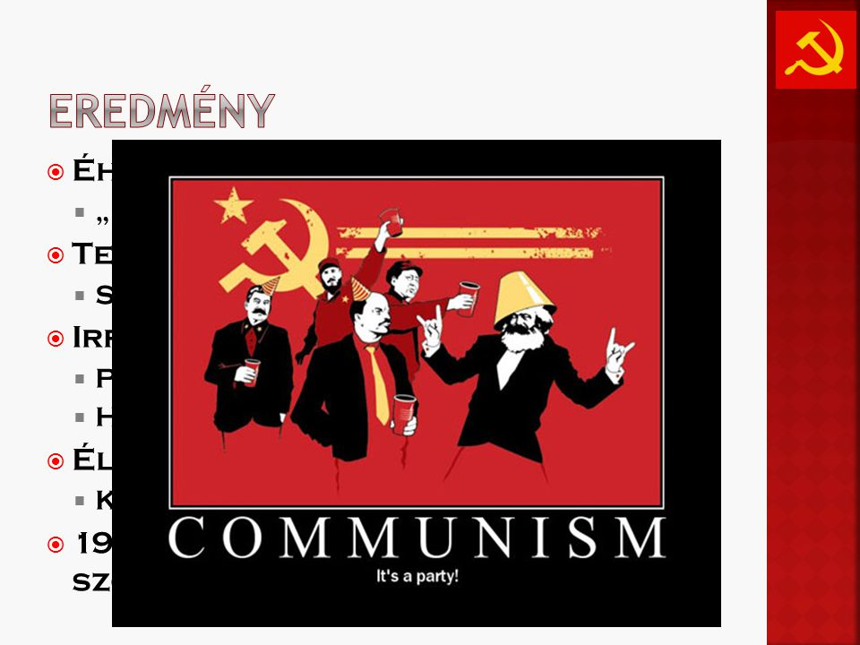 """ Éhezés  """"Kulákok tehetnek róla  Termelés megn ő  Színvonal leesik  Irreális tervek  Pazarlás  Hamis adatok  Életmin ő ség nem javul  Kivéve a pártvezet ő knek  1929-33-as válság nem érinti a szovjeteket  elszigeteltség"""