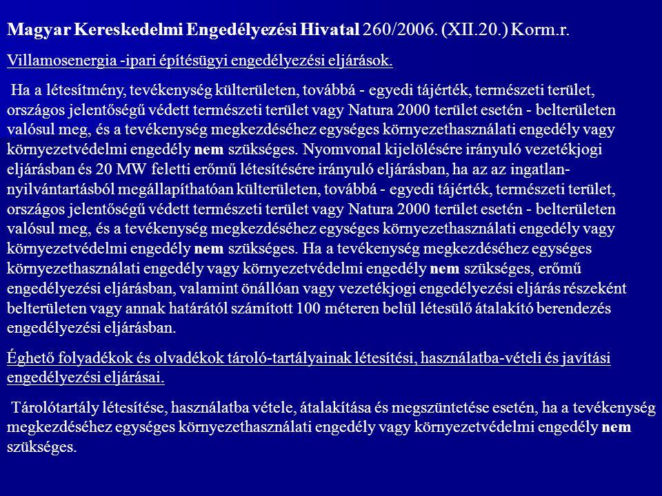 Magyar Kereskedelmi Engedélyezési Hivatal 260/2006.
