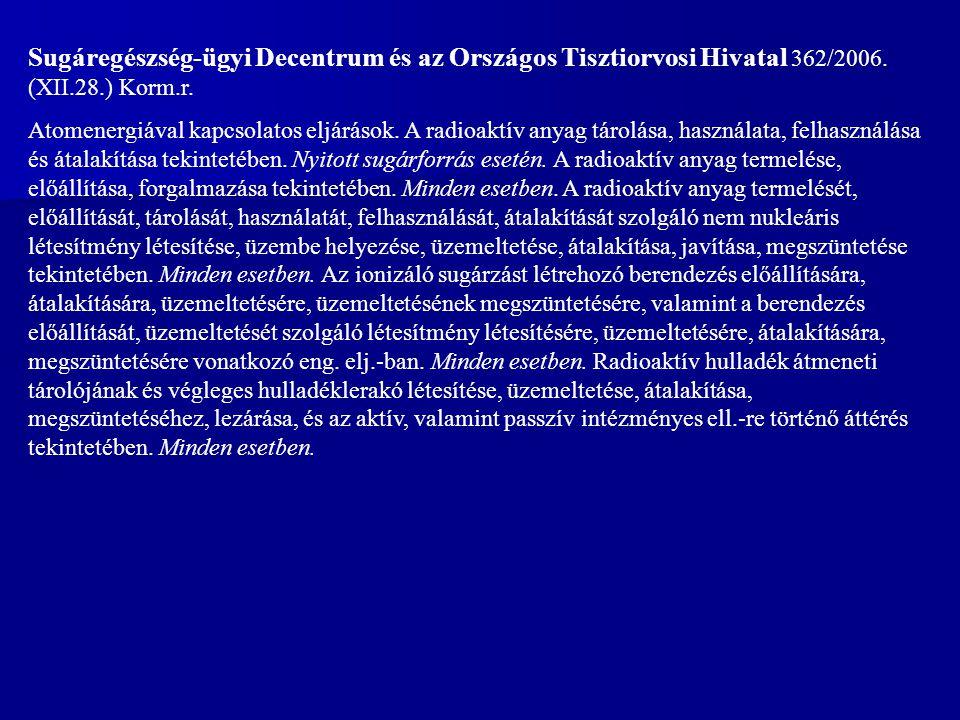 Sugáregészség-ügyi Decentrum és az Országos Tisztiorvosi Hivatal 362/2006.