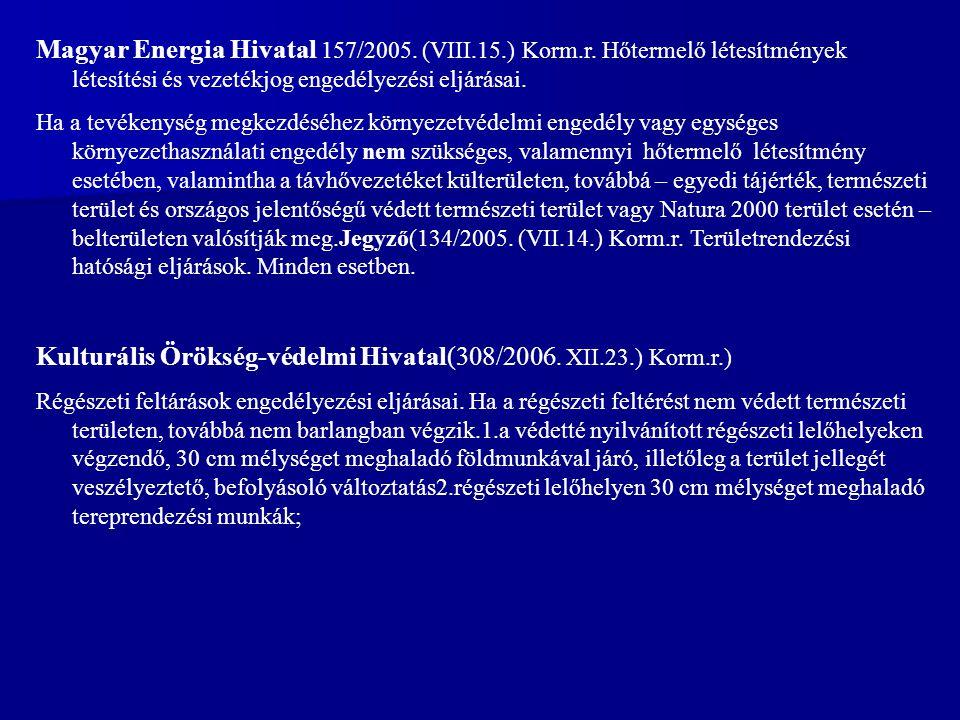 Magyar Energia Hivatal 157/2005.(VIII.15.) Korm.r.