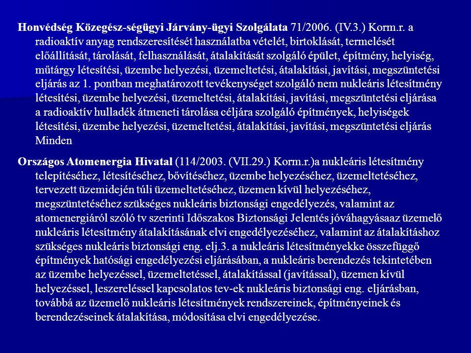 Honvédség Közegész-ségügyi Járvány-ügyi Szolgálata 71/2006.