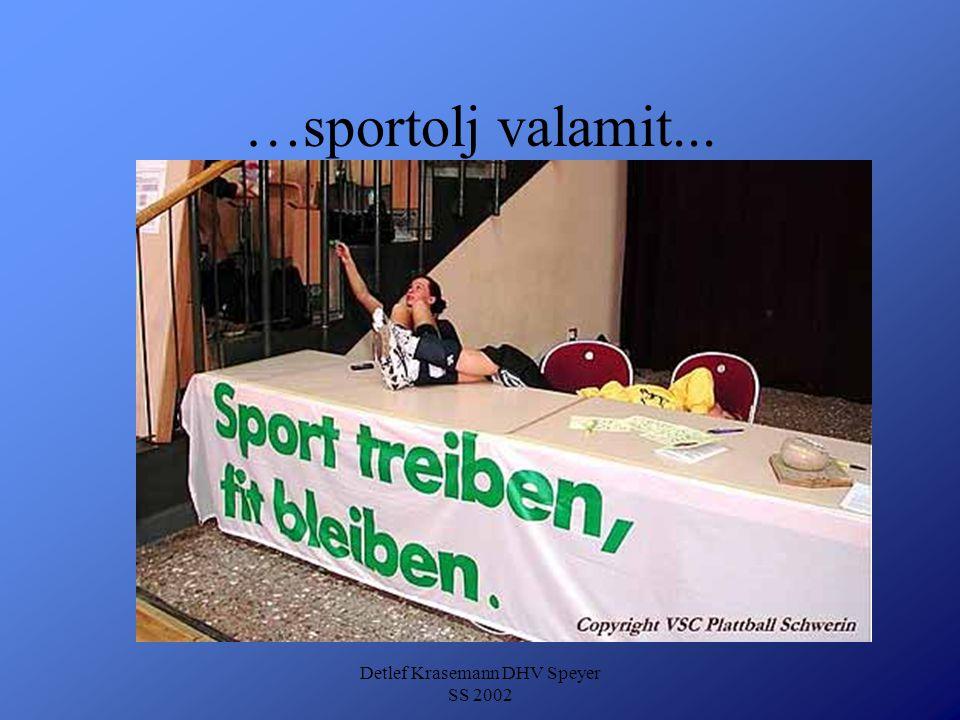 Detlef Krasemann DHV Speyer SS 2002 …sportolj valamit...